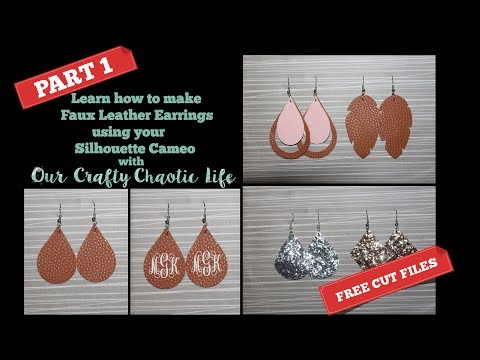 TUTORIAL PART 1 | Faux Leather Earrings | Silhouette Cameo