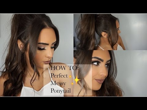 HOW TO: Perfect Messy Ponytail
