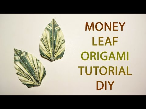 Money Leaf Origami Dollar Tutorial DIY Folded