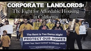 Corporate Landlords: The Fight for Affordable Housing in California • BRAVE NEW FILMS