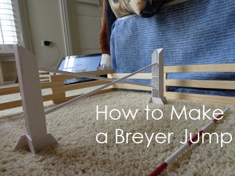 How to Make a Breyer Jump