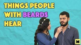 Things People With Beards Hear | MangoBaaz