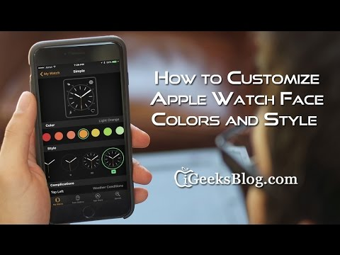 How to Customize Apple Watch Face Colors and Style