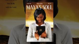 "Full Free Uplifting Movie ""Maya"