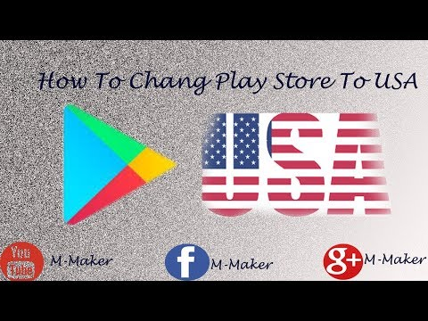 How to Change Google Play Store Country to U.S.A. (New Method 2017)