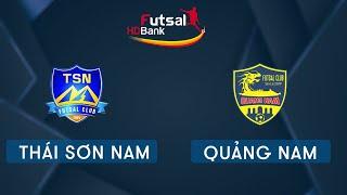 Trực tiếp Futsal HDBank 2020: Thái Sơn Nam Vs Quảng Nam   VTC Now