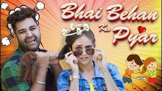 Bhai Behan Ka Pyaar || Every Bhai Behan in Middle Class Family || Sushant Maggu