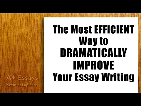 The Most Efficient Way to Improve Your Essay Writing