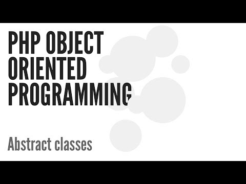 PHP Object Oriented Programming (OOP): Abstract Classes (9/13)