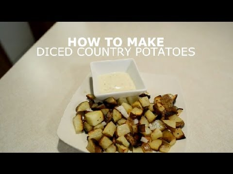 How to Make Diced Country Potatoes : Potatoes