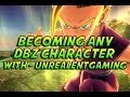 If You Can Be ANY DragonBall Z Character . . . With UnrealEntGaming