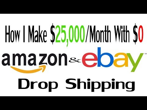 How I make 25k+ DropShipping on Amazon & Ebay