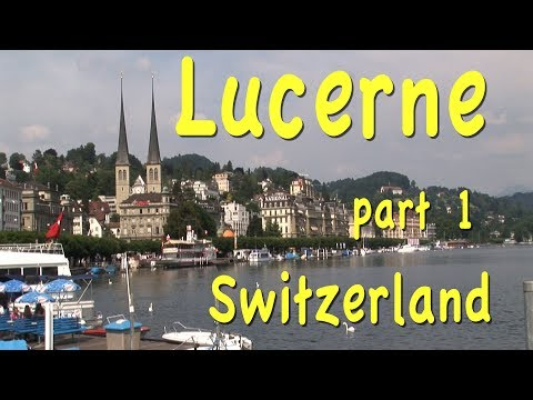 Lucerne, Switzerland part 1