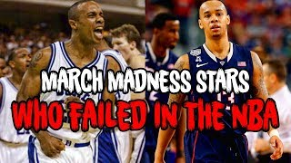 4 MARCH MADNESS STARS Who Were NBA BUSTS!