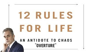 "Jordan Peterson Doesn't Understand Reality: 12 Rules For Life ""Overture"""