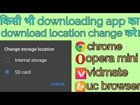 Change download location of any brower like chrome,uc browser,vidmate and more android phone tips