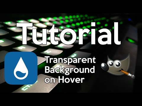 Tutorial - How to Create Transparent Backgrounds Using Rainmeter and Gimp