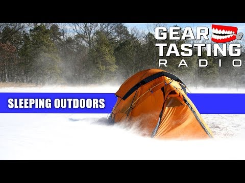 Gear for Sleeping Outdoors - Gear Tasting Radio 55