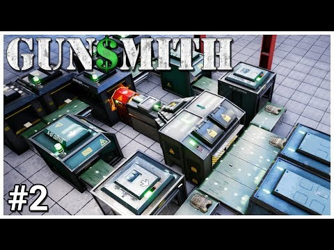 Gunsmith - #2 - Glove Tycoon - Let's Play / Gameplay / Construction