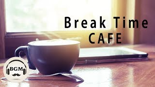 Relaxing Cafe Music - Jazz & Bossa Nova Music For Work, Study, Relax - Background Music