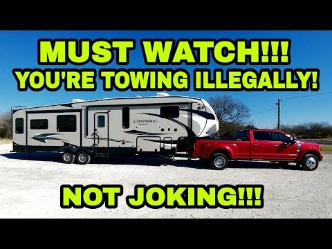 You're ILLEGALLY towing your Fifth Wheel and RVs! Must watch!