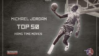 MICHAEL JORDAN TOP 50 HANG TIME