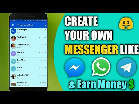 How to create your own Messenger like Whatsapp Facebook and Earn Money || create free android app