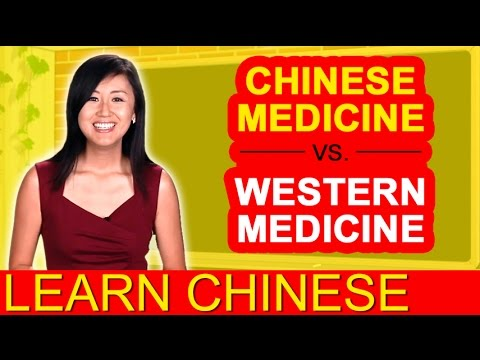 Intermediate Conversational Chinese – Chinese medicine vs. Western medicine