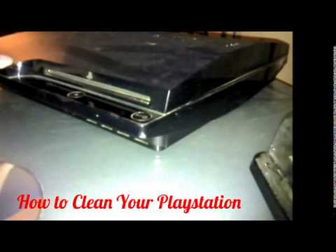 How to Clean Your Playstation