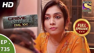 Crime Patrol Dial 100 - Ep 735 - Full Episode - 16th March, 2018