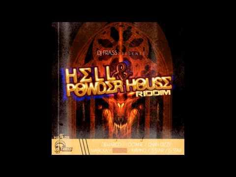 Hell & Powder House Riddim Mix (May 2012)