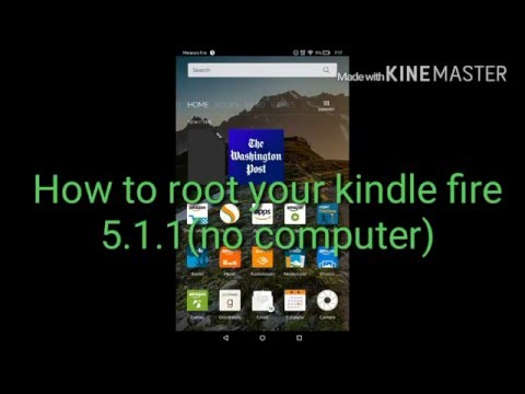 How to root your Kindle Fire 5.1.1(no computer)