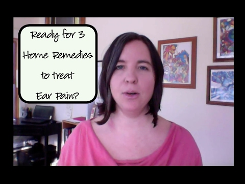 *Home Remedies for Ear Pain*