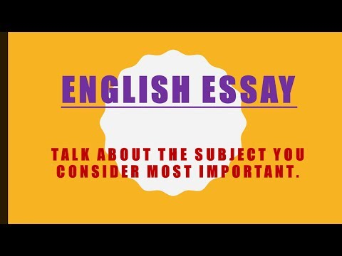 English Essay- School Topic: Talk about the subject you consider most important