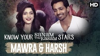 Sanam Teri Kasam Special | Know Your Stars: Harsh & Mawra