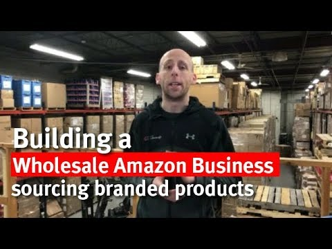 Building a Wholesale Amazon Business Sourcing Branded Products