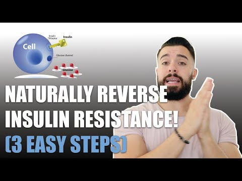 HOW TO REVERSE INSULIN RESISTANCE NATURALLY! (3 EASY STEPS)