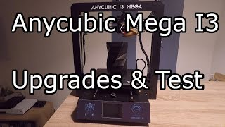 Anycubic i3 Mega druckbare Upgrades- Review
