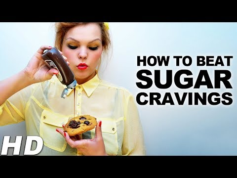 How To Reduce Or Curb Sugar Cravings - Breaking Sugar Addiction | How To Beat/Stop Sugar Addiction