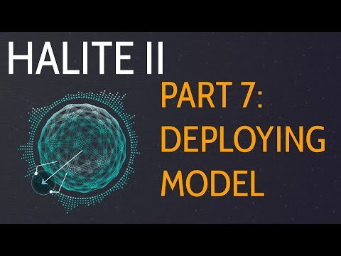 Deploying Model - Halite II 2017 Artificial Intelligence Competition p.7