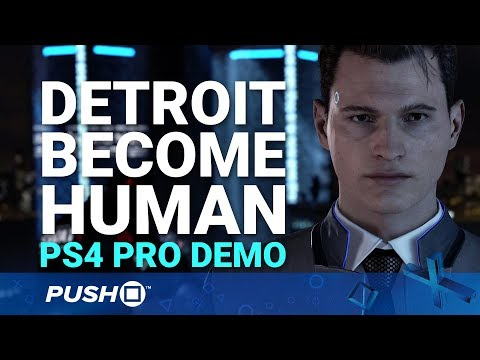 Detroit: Become Human PS4 Pro: Full Demo Playthrough | PlayStation 4