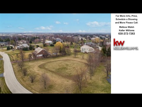 Lot 87 WHISPERING TRAIL Road, ST. CHARLES, IL Presented by Melissa Walsh.
