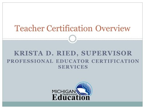 01 Michigan Teacher Certification Overview