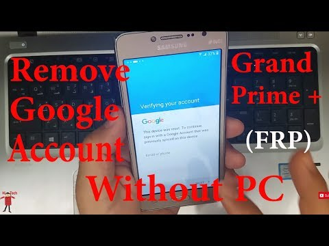 (Without PC) Remove/Bypass Galaxy Grand Prime Plus SM-G532F Google Account Lock (FRP)ᴴᴰ