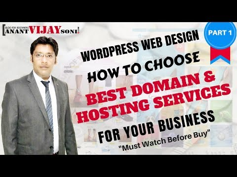 [PART 1] How to Choose Best Domain & Hosting Services for your business - WordPress Web Design