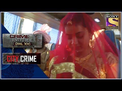 Xxx Mp4 City Crime Crime Patrol शादी की आस Jharkhand 3gp Sex
