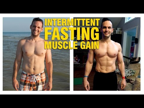 How To Gain Muscle While Intermittent Fasting