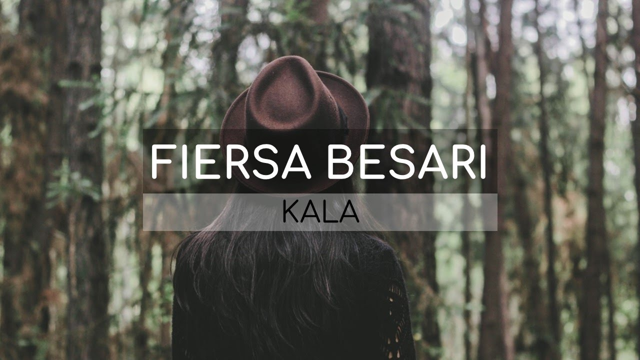 Download Fiersa Besari - Kala (Lirik) MP3 Gratis