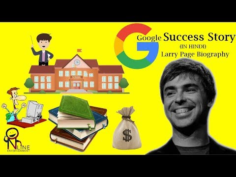 Success Story Behind Google In Hindi Larry Page Biography