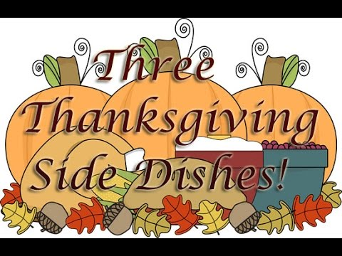 3 Quick Thanksgiving Side Dishes